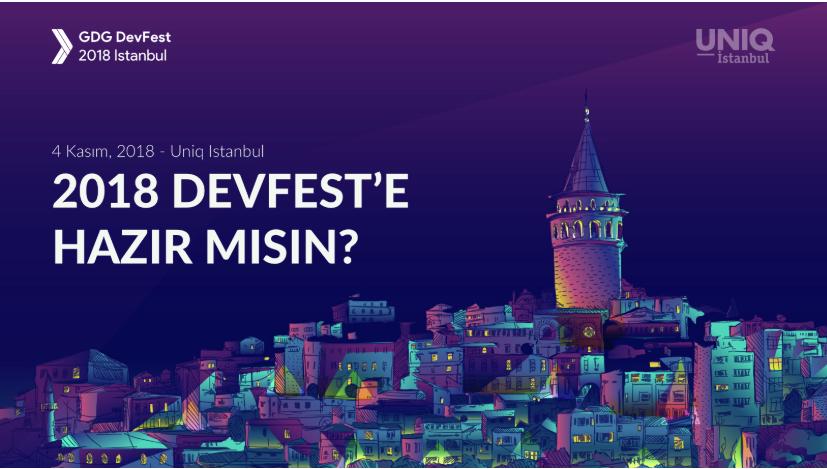 GDG DevFest Istanbul 2018'e Sayılı Günler Kaldı